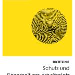 Deckblatt der Richtlinie Schutz und Sicherheit am Arbeitsplatz